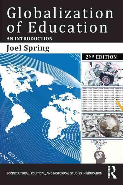 Globalization of Education By Spring, Joel